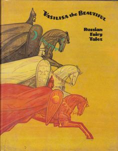 Irena Zheleznova, (Edited by). Vasilisa The Beautiful: Russian Fairy Tales. Moscow. Raduga Publishers. 1984. Fourth Printing. Progress Publishers. First Printing 1966. Second Printing 1974. Third Printing 1981. Fourth Printing 1984. Collection of 16 Russian Fairy Tales, nicely illustrated throughout. Translations by Irina Zheleznova, Bernard Isaacs and Dorian Rottenberg. Designed by Vladimir Minayev. For sale, Click book for full details.