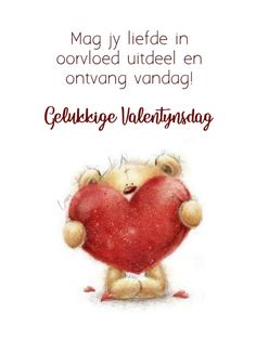 Valentine Wishes, Valentines, Afrikaanse Quotes, Goeie More, Tatty Teddy, Affirmations, Friendship, Messages, Thoughts