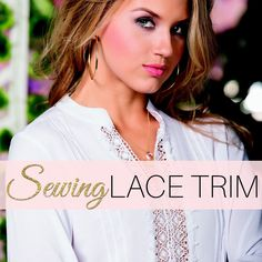 Lace is a simple add-on on to any dressmaking project & learning how to sew lace trim just requires a bit of patience and careful planning. Sew lace 3 ways.