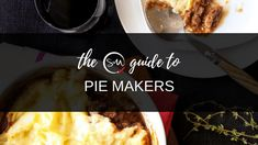 The Skinnymixers Guide to Pie Makers - skinnymixers