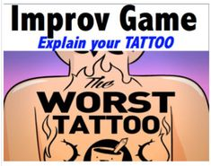 Drama - Improv Game - Explain your tattoo! Theatre Games, Teaching Theatre, Teaching Art, Teaching Resources, Drama Teacher, Drama Class, Art Lessons Elementary, Elementary Music, Acting Games