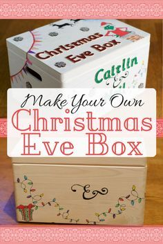 Diy Christmas Eve Box How To Make Your Own Christmas Eve Box Festive Ideas Christmas Gi Diy Christmas Eve Box Christmas Eve Box For Kids Christmas Eve Box