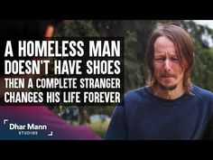 Homeless Man Doesn't Have Shoes, Stranger Changes His Life Forever | Dhar Mann. Always put yourself in other people's shoes. For more motivational videos, visit DharMann.com #DharMann Inspirational Text Messages, Do You Know Me, I Appreciate You, Homeless Man, Motivational Videos, Telling Stories, Getting To Know, Follow Me On Instagram, Relationship Tips