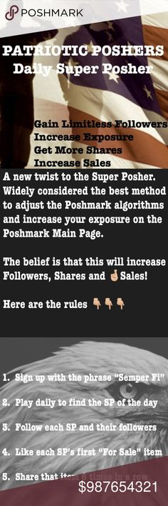 """Patriotic Poshers Daily Super Posher A new twist on the Super Posher game. """"Like"""" the SP's first """"for sale"""" item AND share that item six (6) times in a row! USA Other"""