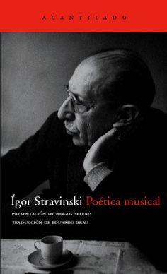 Poética musical : en forma de seis lecciones, 2013 http://absysnet.bbtk.ull.es/cgi-bin/abnetopac01?TITN=493166