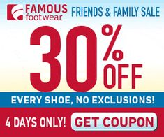 Famous Footwear ~ 30% Off Every Shoe! Valid 10/24 - 10/27 - TrueCouponing