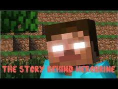 The Story Behind Herobrine