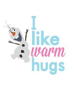 i like warm hugs smiling olaf..