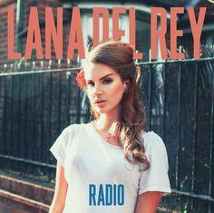 Lana Del Rey #LDR #Radio