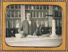 ca. 1852, [daguerreotype portrait of a chemist at work in his apothecary] via the George Eastman House Collection, Still Image Archive