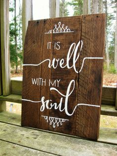 It is well with my soul wood sign, hand painted wood sign, inspirational art christian decor scripture art, Christian decor, reclaimed wood
