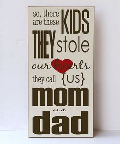 Look at this Cream & Brown 'Stole Our Hearts' Wall Sign on #zulily today!