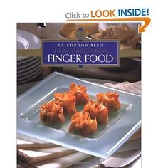 Finger Food (Le Cordon Bleu) by Le Cordon Bleu Pancake Roll, Le Cordon Bleu, Spinach And Feta, Cooking School, Smoked Salmon, Finger Foods, Rolls, Yummy Food, Dishes