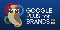 Google Plus Best Practices for Brands ~ by HootSuite