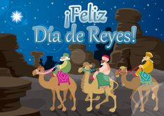 Find Three Wise Men On Their Camels stock images in HD and millions of other royalty-free stock photos, illustrations and vectors in the Shutterstock collection. Spanish Language School, We Three Kings, Star Of Bethlehem, Three Wise Men, Celebration Quotes, Christmas Templates, Christmas Clipart, Christmas Fun, Special Day