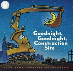 Goodnight, Goodnight Construction Site (*Amazon Partner-Link)