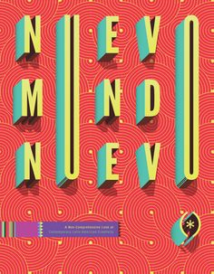 Nuevo Mundo Nuevo by Alexander Wright, via Behance