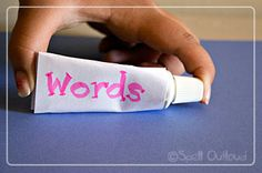Words are Like a Tube of Toothpaste - Spell Out Loud Use this for Between Earth and Sky?