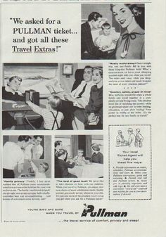 """1957 PULLMAN vintage print advertisement """"We asked for a Pullman ticket"""" ~ We asked for a Pullman ticket ... and got all these travel extras! You're safe and sure when you travel by Pullman ... the travel service of comfort, privacy and sleep! ~"""