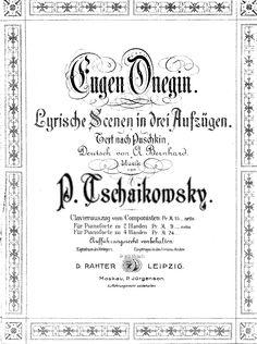 onegin Arranger:  Aleksandra Hubert (1850–1937)  Editor:  First edition (reissue?)  Publisher Info.:   Hamburg: D. Rahter, n.d.(1880). Plate 2959.