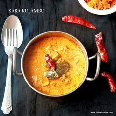 Kara Kulambu ( Kuzhambu ) Recipe , Authentic South Indian curry recipe made with veggies cooked in tamarind coconut gravy with aromatic spices . Entree Recipes, Spicy Recipes, Curry Recipes, Indian Food Recipes, Vegetarian Recipes, South Indian Curry Recipe, South Indian Food, Kulambu Recipe, Vegan Soups