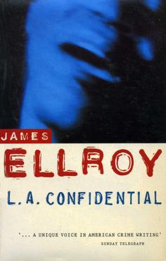 L.A. Confidential (James Ellroy)