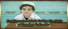 Çocuklarımızı Dualarla Terbiye Etmek için 16 Tane Dua Ve Esmalar - ilahirahmet islami dua sitesi Sports, Cards, House, Hs Sports, Home, Excercise, Haus, Sport, Exercise