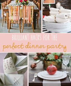 20 Foolproof Hacks For Throwing The Perfect DinnerParty