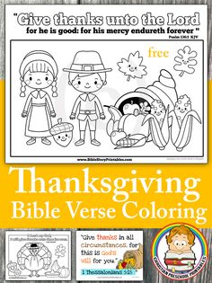 Thanksgiving Bible Verse Coloring Pages.  Free! http://thecraftyclassroom.com/?s=thanksgiving