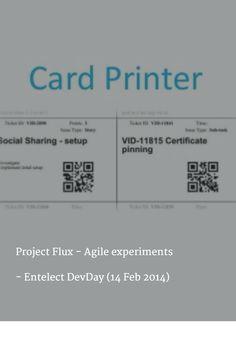 Project Flux - Agile experiments     – Entelect DevDay (14 Feb 2014)