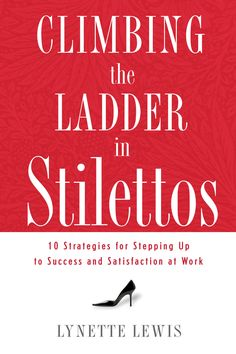Is your work deeply satisfying? Do you look forward to Monday morning and the start of each new day? If you could do anything in the world without fear of failing, what would you do? Whether you're stuck in a dead-end job or are living the career of your dreams, Climbing the Ladder in Stilettos is your go-to-guide for life as a woman in the working world. You'll hear the stories of incredible women who made that precarious climb up the ladder while keeping their fashionable stilettos and…