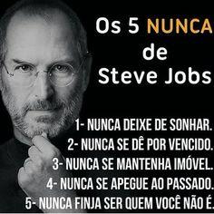 Coloque em prática os 5 Nunca de Steve Jobs para se tornar alguém acima das médias. @acimadasmedias Steve Jobs, Motivational Phrases, Inspirational Quotes, Some Words, Design Quotes, Self Esteem, Life Lessons, Best Quotes, Digital Marketing