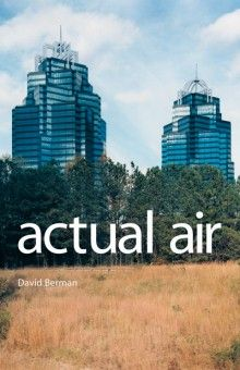 Actual Air, by David Berman. (Do I already have this pinned? It deserves to be pinned twice, anyway, so....)