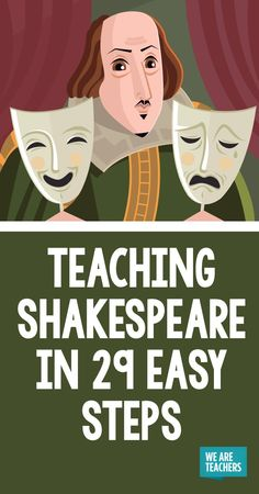 Teaching Shakespeare in 29 Easy Steps - WeAreTeachers