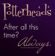 Always a Potterhead