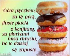 Gify , obrazki i wierszyki na kazdą okazje: Tłusty Czwartek - Zapusty Bagel, Doughnut, Menu, Humor, Breakfast, Desserts, Food, Jokes, Polish