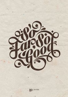 So Far, So Good by Tom Ritskes, via Behance type graphic design lettering typography