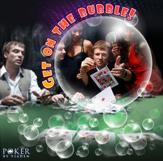 Bubbles poker
