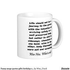 Funny mugs quotes gifts birthday coffee mugs Funny Coffee Cups, Funny Mugs, Coffee Mugs, Funny Birthday Gifts, Funny Gifts, Birthday Ideas, Gift Quotes, Funny Quotes, Birthday Coffee