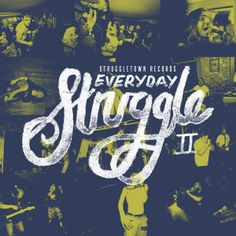 Everyday Struggle Vol.II
