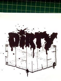 Dirty Jeans Handwritten typography 11.14.15 #DurrrtyDurrrty #CleanUpInAisle5