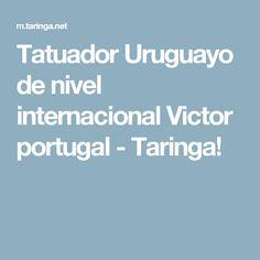 Tatuador Uruguayo de nivel internacional Victor portugal - Taringa!