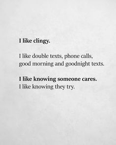 I like someone telling me I'm wanted and wanting to be in my life. I like a girl that will text m. - My Daily Quotes Want Quotes, Quotes To Live By, Me Quotes, Being In Love Quotes, Daily Quotes, Caring Quotes For Lovers, Lovers Quotes, My Sun And Stars, Romance