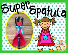 Help your students have SUPER behavior in the cafeteria with Super Spatula!