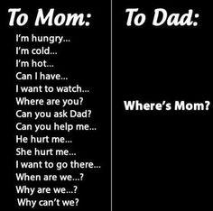 where's mom??? humor