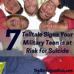 7 telltale Signs Your Military Teen is at Risk for Suicide.  Know the warning signs and take action. Not sure where to turn LivingThruCrisis.com can help