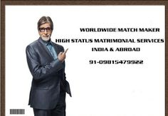 WORLDWIDE MATCH MAKER 91-09815479922 : VERY HIGH STATUS MATCH MAKING SERVICES 09815479922...
