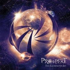 """Das Album heißt """"The Illuminated Sky"""" (2017) und kommt von der britischen Progmetal-Band Prospekt. Angesiedelt zwischen Powermetal und Prog."""