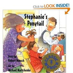 Stephanie's Ponytail by Robert Munsch being yourself; lends itself to making predictions {Soooo funny!} Love all of Robert Munsch's books.