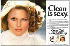 Christie Brinkley -Cover Girl Make Up - Clean is sexy 80s Ads, Retro Ads, Vintage Advertisements, Vintage Tv, Vintage Beauty, Vintage Signs, Christie Brinkley Young, Loves Baby Soft, Retro Makeup